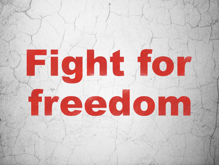 Politics concept: Red Fight For Freedom on textured concrete wall background
