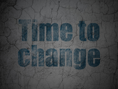Time concept: Blue Time to Change on grunge textured concrete wall background