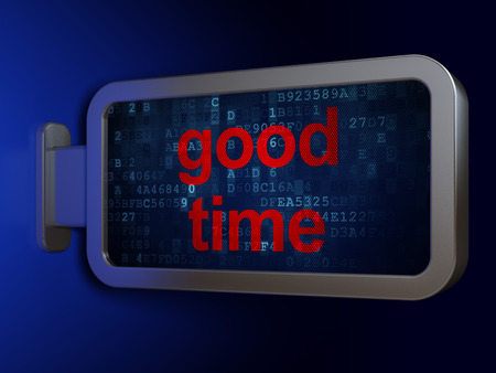 Time concept: Good Time on advertising billboard background, 3D rendering