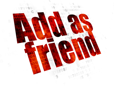 Social media concept: Pixelated red text Add as Friend on Digital background