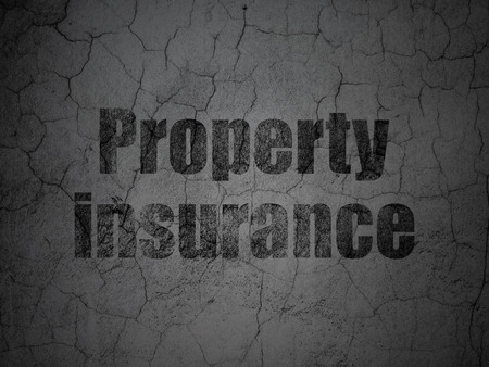Insurance concept: Black Property Insurance on grunge textured concrete wall background