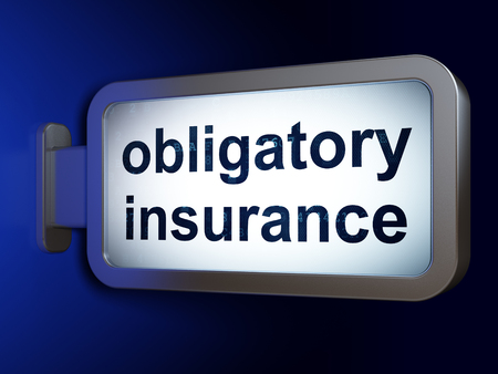 Insurance concept: Obligatory Insurance on advertising billboard background, 3D rendering