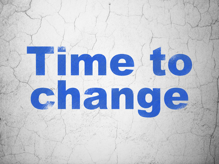 Timeline concept: Blue Time to Change on textured concrete wall background