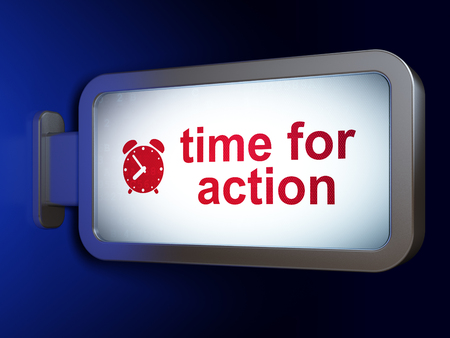 Timeline concept: Time for Action and Alarm Clock on advertising billboard background, 3D rendering