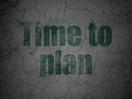 Time concept: Green Time to Plan on grunge textured concrete wall background