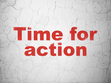 Time concept: Red Time for Action on textured concrete wall background Stock Photo
