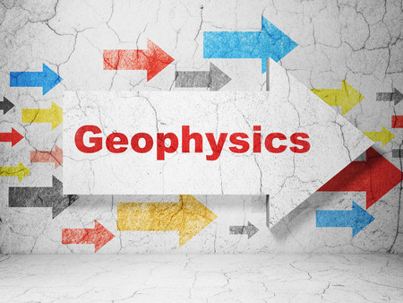 Science concept:  arrow with Geophysics on grunge textured concrete wall background, 3D rendering