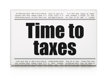 Time concept: newspaper headline Time To Taxes on White background, 3D rendering