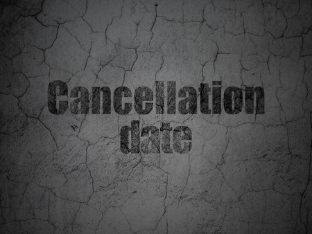 Time concept: Black Cancellation Date on grunge textured concrete wall background Stock Photo