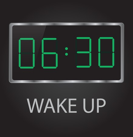 clear out: good morning time 6-30 early wake up clock