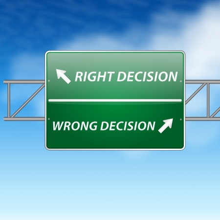 Right and wrong decisions direction board (sign) on blue sky  Vector