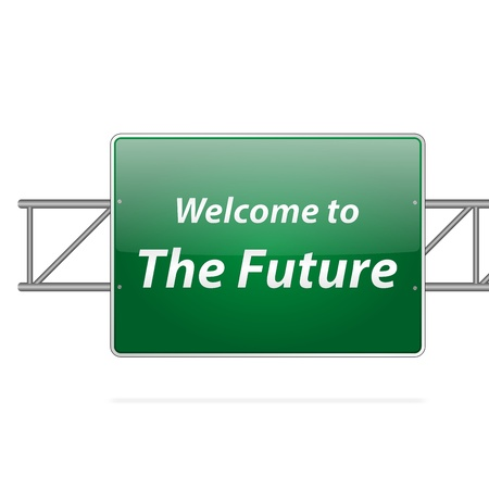 intention: Welcome To The Future Green Road Sign