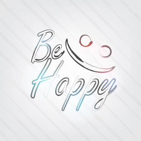 Be Happy Typografie - Hintergrund im Retro-Stil mit einem Lächeln Gesicht und Label. Vektorgrafik