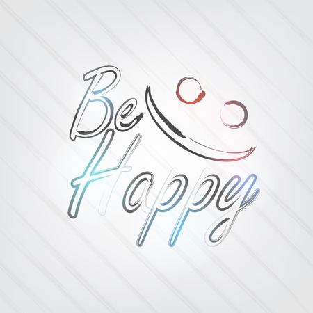 be happy: Be Happy Typography - background in retro style with smile face and label. Illustration