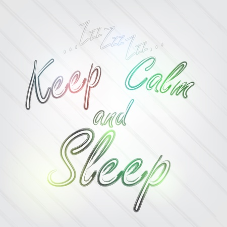 Keep Calm and Sleep Typography - background in retro style with Zzz and label. Vector