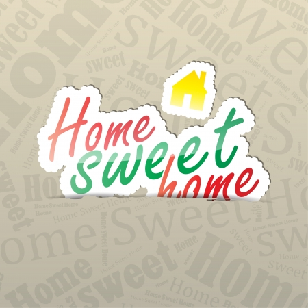 Home Sweet Home (sticker) on a typography background. A lot of space for your text. Stock Vector - 21731871