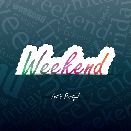 Weekend background with space for your text Vector