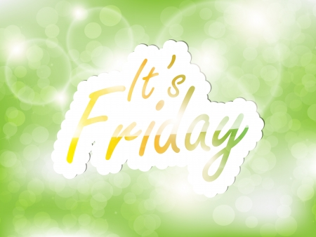 It's Friday background, with space for text on the green background. Vector
