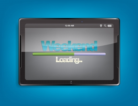 positiveness: Tablet computer with the message Weekend and a loading bar on the screen.
