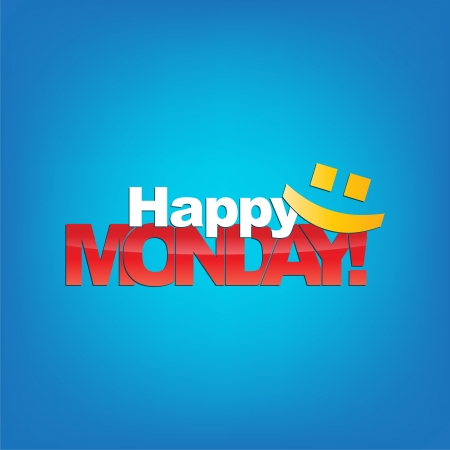 monday: Happy Monday with a smile face. Typography background.