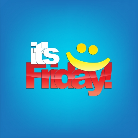 friday: Its Friday! Yellow smiley face. Typography background.