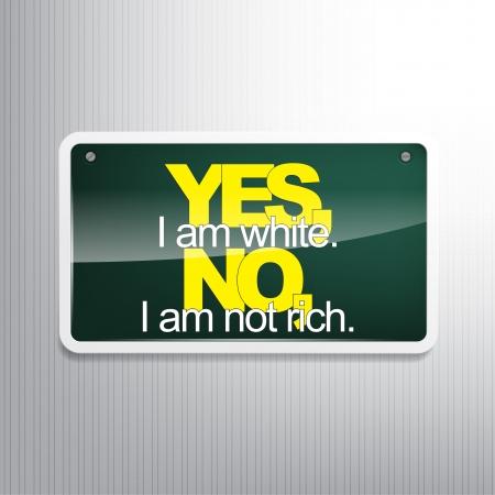 sarc�stico: S�, soy blanco. No, yo no soy rico. Fondo sarc�stico.