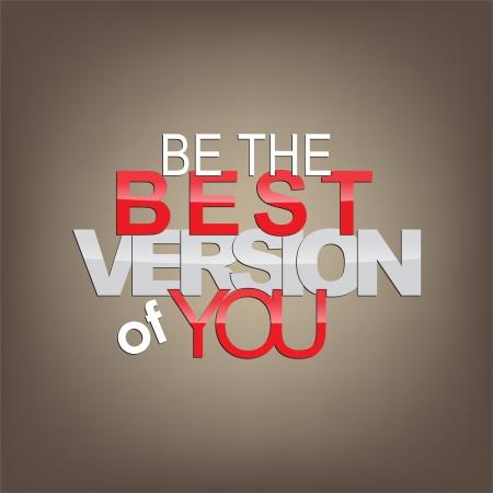 zelf doen: Wees de beste versie van jou. Motivationele achtergrond.