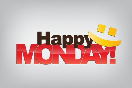 week: Happy Monday! With a smiley emoticon. Motivational background.