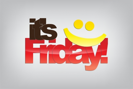 sarcastic: Its Friday! Yellow smile emoticon. Motivational background.