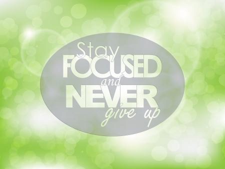 összpontosított: Koncentrált maradni, és soha ne add fel. Tipográfia poszter. Motivációs hátterét.