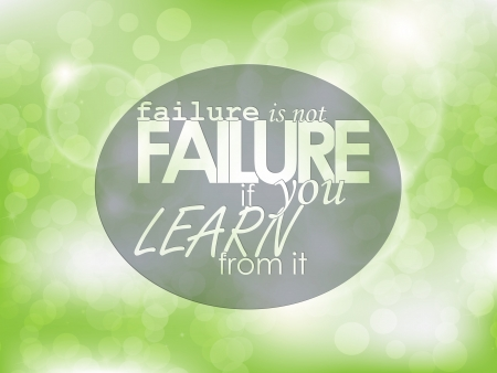 Failure is not failure if you learn from it. Typography background. Motivational poster. Vector