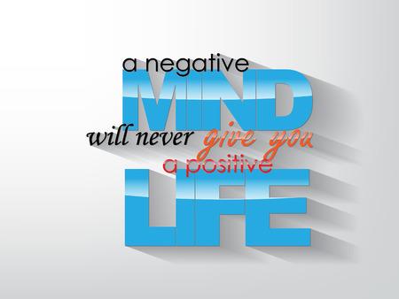 Een negatieve geest zal nooit een positief leven Typografie achtergrond Motieven affiche geven u