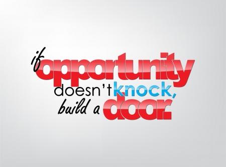 기회가 노크하지 않는 경우, 문을 작성합니다. 동기 배경. 타이포그래피 포스터. 일러스트