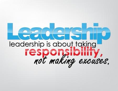 리더십 - 리더십이 아니라 책임을 변명에 관한 것입니다. 동기 부여 배경입니다. 타이포그래피 포스터. 일러스트