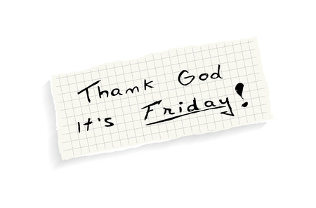 Thank God it's Friday! Hand writing text on a piece of math paper isolated on a white background. Vector