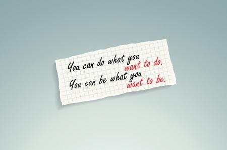 Usted puede hacer lo que quieres hacer. Puede ser lo que usted desea be.Hand texto escrito en un pedazo de papel de las matemáticas en un fondo azul.