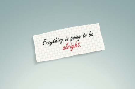alright: Everything is going to be alright. Hand writing text on a piece of math paper on a blue background.