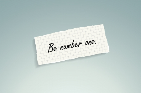 Be number one. Hand writing text on a piece of math paper on a blue background. Vector
