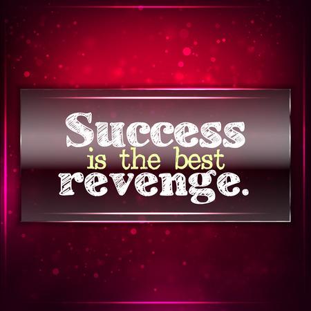 venganza: El �xito es la mejor venganza. Fondo motivacional futurista. Tiza texto escrito en un pedazo de vidrio.