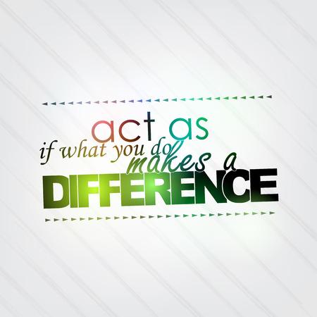 par�?s: Actuar como si lo que haces marca la diferencia. Fondo de motivaci�n Vectores
