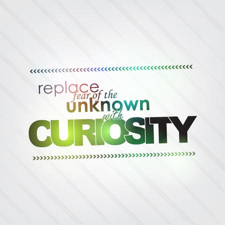 zastąpić: Zamień strach przed nieznanym, z ciekawości. Motywacyjna tle