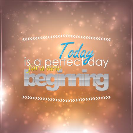 오늘은 새로운 시작을위한 완벽한 날입니다. 동기 배경 일러스트