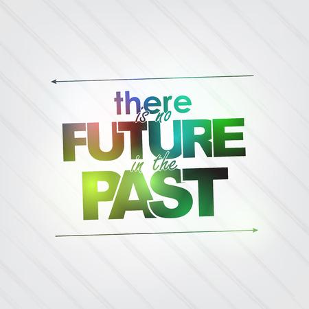 passado: N�o h� futuro no passado. Fundo Motivacional