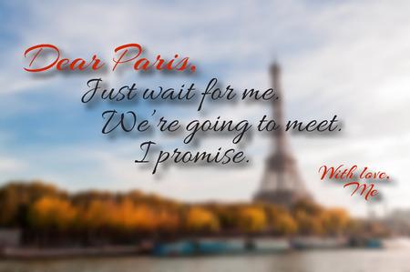 親愛なる私のパリを待ちます。我々 は会うつもりだと私は約束します。やる気を起こさせるパリ引用背景  イラスト・ベクター素材
