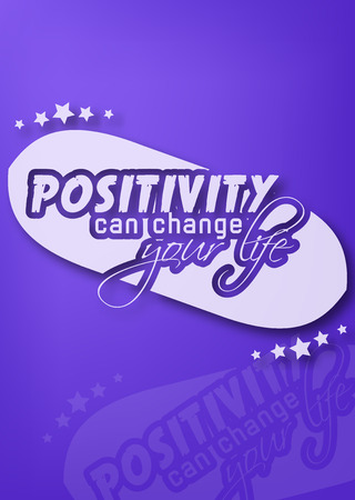 positivity: Positivity can change your life. Motivational poster Illustration