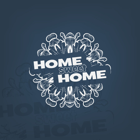 Home sweet home typography poster with abstract shapes. Vector
