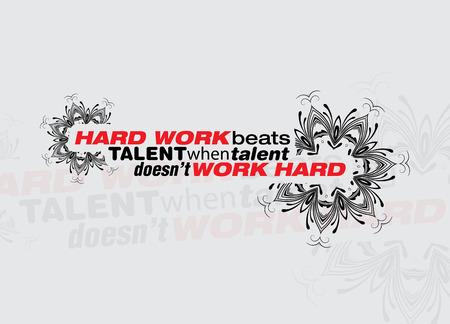 才能は努力働かないとき、ハードワークは才能を打ちます。意欲を高めるポスター
