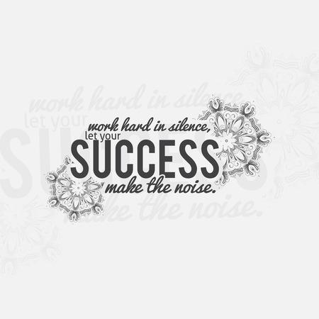 trabajando duro: Trabaja duro en silencio, deja que tu éxito hacer el ruido. Cartel de motivación. Fondo minimalista