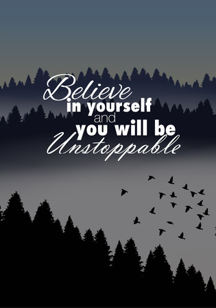 unstoppable: Believe in yourself and you will be unstoppable. Motivational poster Illustration
