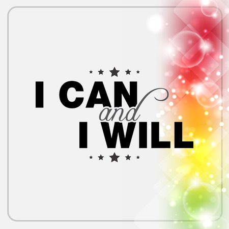 will: I can and I will. Motivational poster